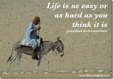 Livet er så lett eller så tungt som du tenker det er