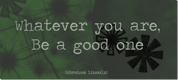 be_a_good_one