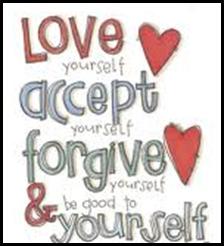 Elsk deg selv, aksepter deg selv, tilgi deg selv og vær god mot deg selv