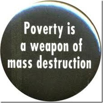 Fattigdom er et masseødeleggelsesvåpen (MØV)