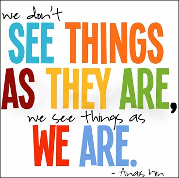 we don't see things